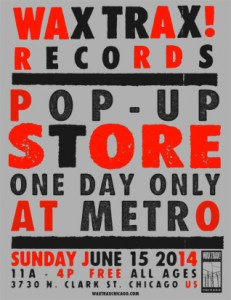 Wax Trax Pop-Up Metro