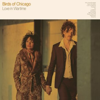 "Winged Victory: A Review of Birds of Chicago's ""Love in Wartime"""